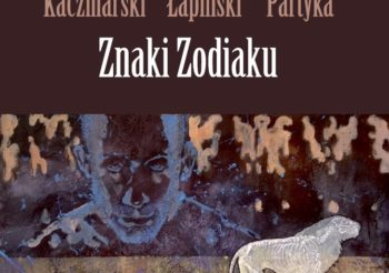 """""""Znaki Zodiaku. Koncert piosenek Zbigniewa Łapińskiego."""""""