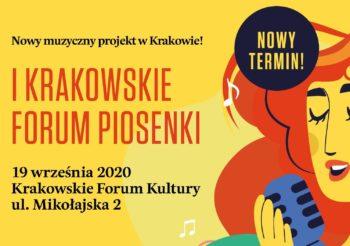Nowy termin – I Krakowskie Forum Piosenki
